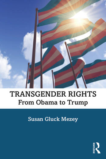 Transgender Rights From Obama to Trump book cover