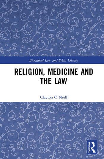 Religion, Medicine and the Law book cover