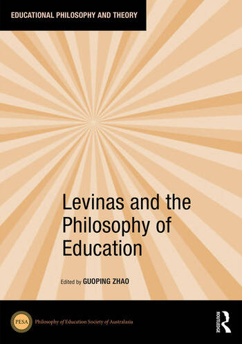 Levinas and the Philosophy of Education book cover