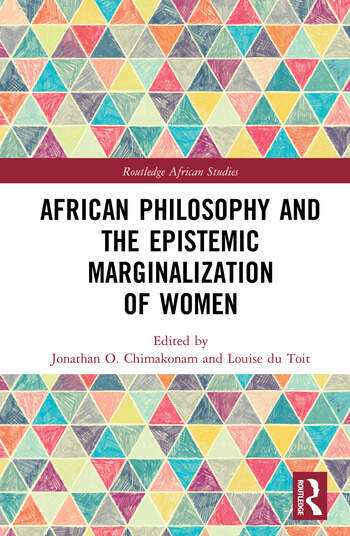 African Philosophy and the Epistemic Marginalization of Women book cover