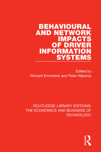 Behavioural and Network Impacts of Driver Information Systems book cover