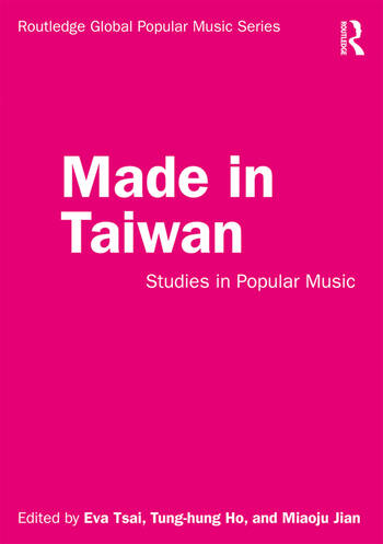 Made in Taiwan Studies in Popular Music book cover