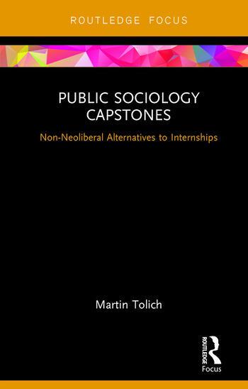 Public Sociology Capstones Non-Neoliberal Alternatives to Internships book cover