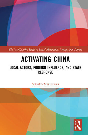 Activating China Local Actors, Foreign Influence, and State Response book cover