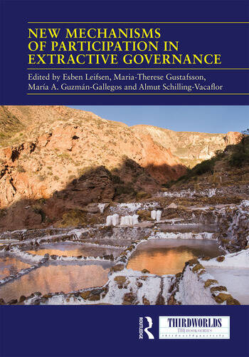 New Mechanisms of Participation in Extractive Governance Between technologies of governance and resistance work book cover