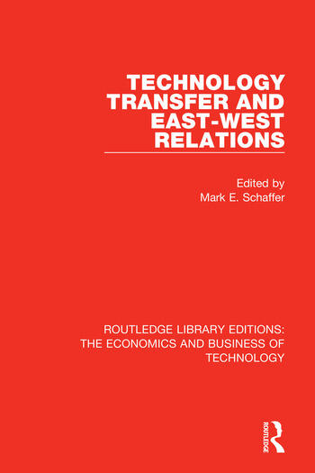 Technology Transfer and East-West Relations book cover
