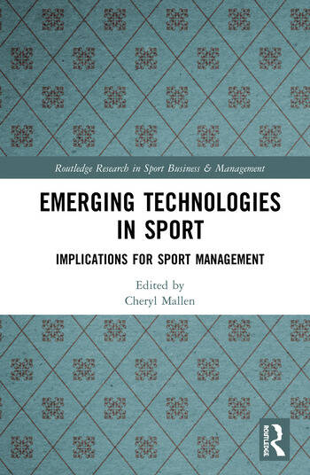 Emerging Technologies in Sport Implications for Sport Management book cover