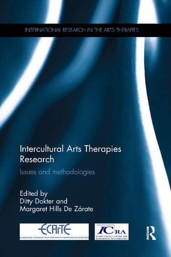 Intercultural Arts Therapies Research Issues and methodologies book cover