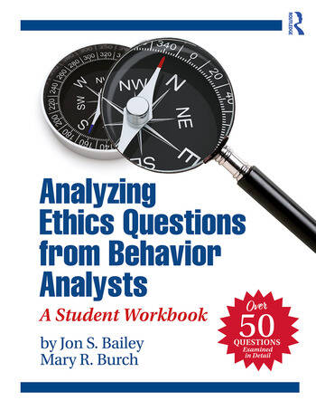 Analyzing Ethics Questions from Behavior Analysts A Student Workbook book cover