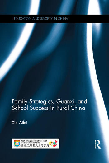 Family Strategies, Guanxi, and School Success in Rural China book cover
