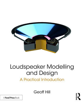 Loudspeaker Modelling and Design A Practical Introduction book cover