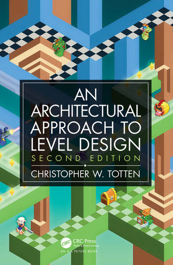 Architectural Approach to Level Design Second edition book cover