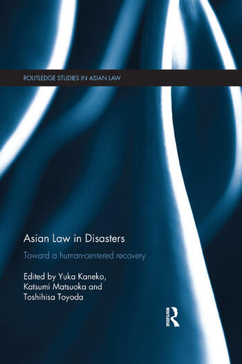 Asian Law in Disasters Toward a Human-Centered Recovery book cover