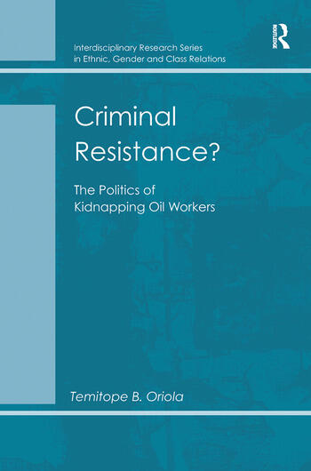 Criminal Resistance? The Politics of Kidnapping Oil Workers book cover