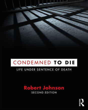 Condemned to Die Life Under Sentence of Death book cover