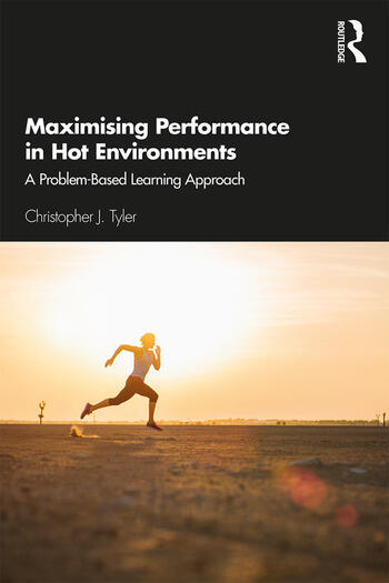 Maximising Performance in Hot Environments A Problem-Based Learning Approach book cover