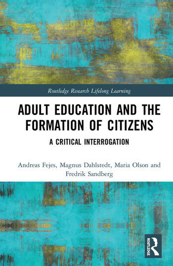 Adult Education and the Formation of Citizens A Critical Interrogation book cover