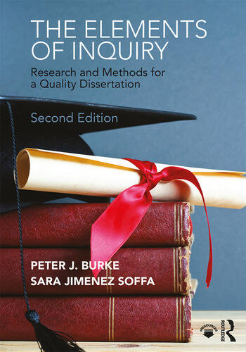 The Elements of Inquiry Research and Methods for a Quality Dissertation book cover