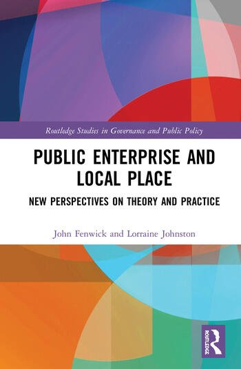 Public Enterprise and Local Place New Perspectives on Theory and Practice book cover
