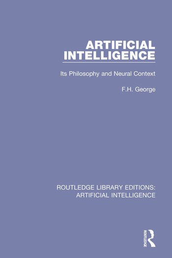 Artificial Intelligence Its Philosophy and Neural Context book cover