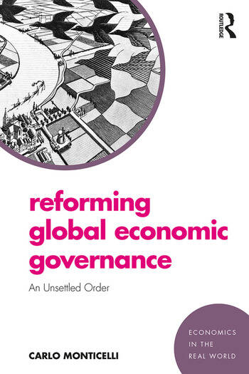 Reforming Global Economic Governance An Unsettled Order book cover
