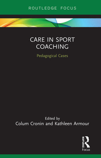 Care in Sport Coaching Pedagogical Cases book cover