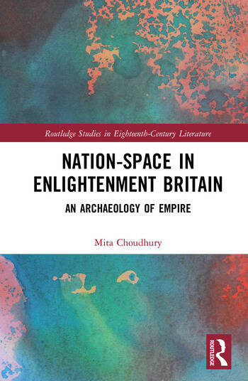 Nation-Space in Enlightenment Britain An Archaeology of Empire book cover