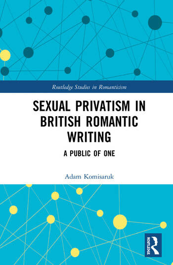 Sexual Privatism in British Romantic Writing A Public of One book cover