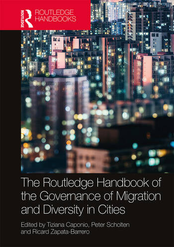 The Routledge Handbook of the Governance of Migration and Diversity in Cities book cover