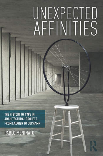 Unexpected Affinities The History of Type in Architectural Project from Laugier to Duchamp book cover