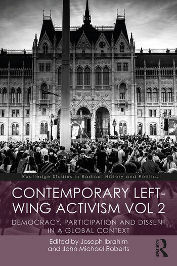 Contemporary Left-Wing Activism Vol 2 Democracy, Participation and Dissent in a Global Context book cover