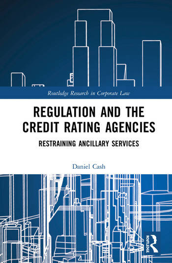 Regulation and the Credit Rating Agencies Restraining Ancillary Services book cover