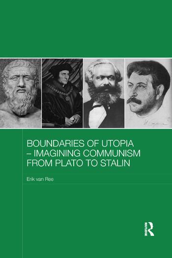 Boundaries of Utopia - Imagining Communism from Plato to Stalin book cover