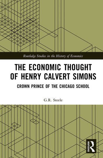 The Economic Thought of Henry Calvert Simons Crown Prince of the Chicago School book cover