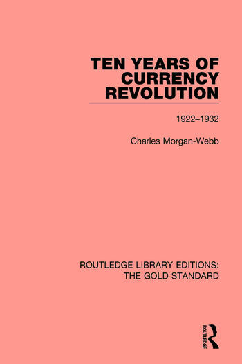 Ten Years of Currency Revolution 1922-1932 book cover