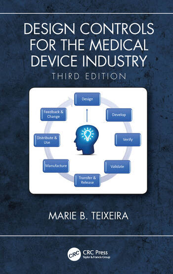 Design Controls for the Medical Device Industry, Third Edition book cover