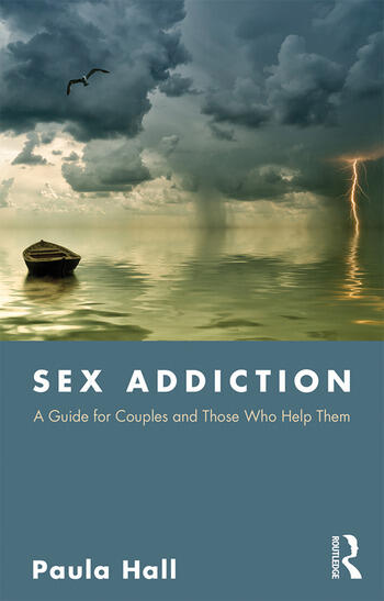 Sex Addiction A Guide for Couples and Those Who Help Them book cover