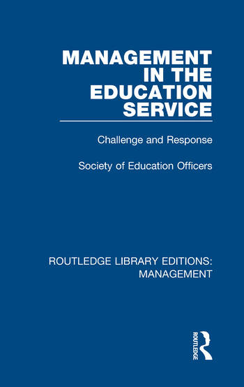 Management in the Education Service Challenge and Response book cover