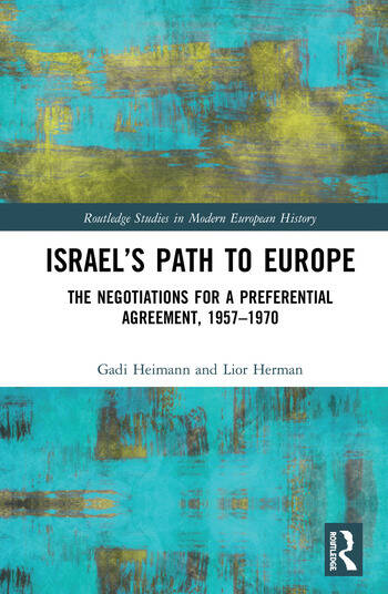 Israel's Path to Europe The Negotiations for a Preferential Agreement, 1957–1970 book cover