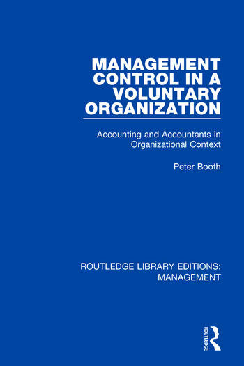 Management Control in a Voluntary Organization Accounting and Accountants in Organizational Context book cover