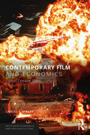 Contemporary Film and Economics Lights! Camera! Econ! book cover