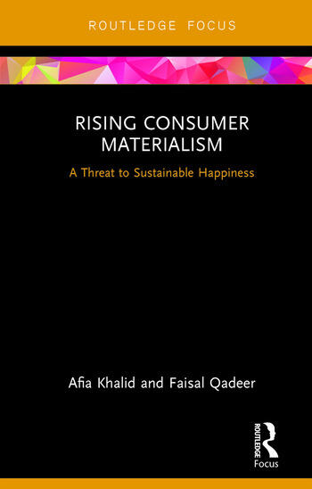 Rising Consumer Materialism A Threat to Sustainable Happiness book cover