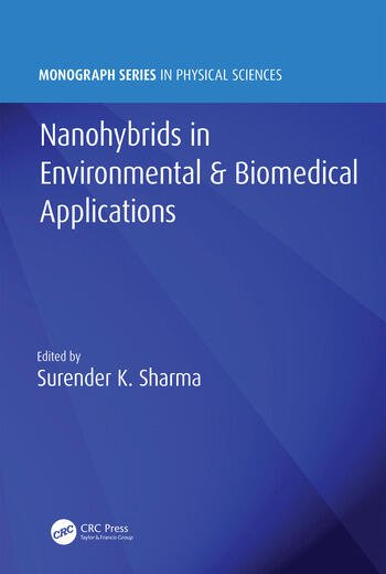 Nanohybrids in Environmental & Biomedical Applications book cover