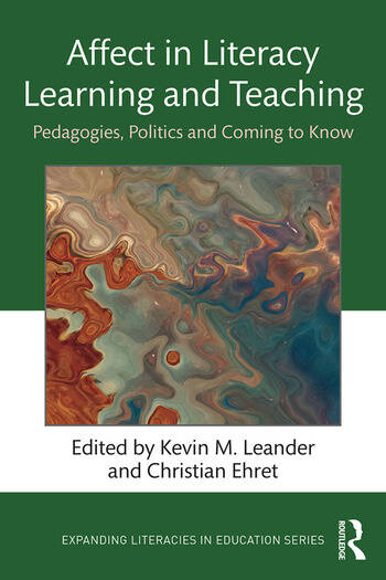 Affect in Literacy Learning and Teaching Pedagogies, Politics and Coming to Know book cover