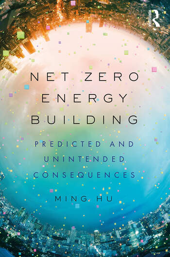 Net Zero Energy Building Predicted and Unintended Consequences book cover