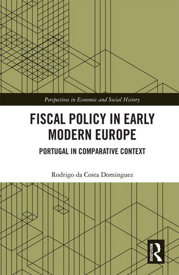 Fiscal Policy in Early Modern Europe Portugal in Comparative Context book cover