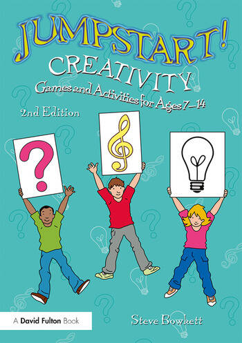 Jumpstart! Creativity Games and Activities for Ages 7–14 book cover