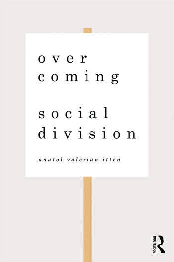 Overcoming Social Division Conflict Resolution in Times of Polarization and Democratic Disconnection book cover