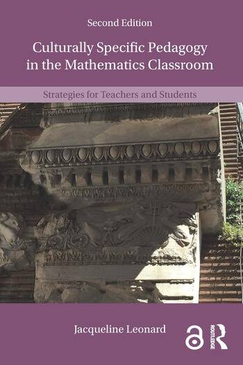 Culturally Specific Pedagogy in the Mathematics Classroom Strategies for Teachers and Students book cover