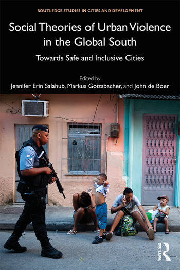 Social Theories of Urban Violence in the Global South Towards Safe and Inclusive Cities book cover